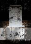 End of Mae - Angela Yuriko Smith