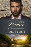 For Her Honor (The Gentrys of Paradise #3) - Holly Bush