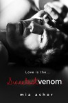 Sweetest Venom (The Virtue Series) (Volume 2) - Mia Asher