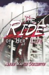 The Ride of Her Life - Anne Marie Duquette