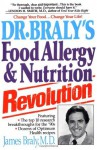 Dr. Braly's Food Allergy and Nutrition Revolution - James Braly, Laura Torbet