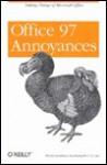 Office 97 Annoyances - Lee Hudspeth, Lee Hudspeth, T.J. Lee