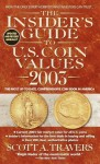 The Insider's Guide to U.S. Coin Values 2003 - Scott A. Travers