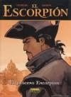 El Proceso Escorpión (El Escorpión # 0) - Stephen Desberg, Enrico Marini