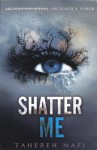 Shatter Me (Turtleback School & Library Binding Edition) - Tahereh Mafi
