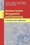 Business System Management and Engineering: From Open Issues to Applications - Claudio Agostino Ardagna, Ernesto Damiani, Leszek A. Maciaszek