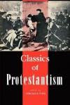 Classics of Protestantism - Vergilius Ture Anselm Ferm