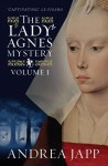 The Lady Agnès Mystery - Volume 1: The Season of the Beast and The Breath of the Rose - Andrea Japp, Lorenza García