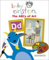 Baby Einstein: The ABC's of Art - Julie Aigner-Clark