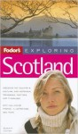 Fodor's Exploring Scotland 7th Edition - Gilbert Summers