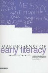 Making Sense of Early Literacy: A Practitioner's Perspective - Tricia David, Isabelle Barriere, Bridie Raban
