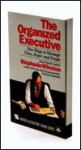 The ORGANIZED EXECUTIVE: New Ways to Manage Time, Paper and People (Sound Ideas) - Stephanie Winston