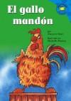 El Gallo Mandon (Read-It! Readers En Espanol) (Read-It! Readers En Espanol) - Elisabeth Moseng