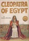 Cleopatra of Egypt - Leonora Hornblow, W.T. Mars