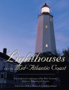 Lighthouses of the Mid-Atlantic Coast: Your Guide to the Lighthouses of New York, New Jersey, Maryland, Delaware, and Vi - Elinor Dewire, Paul Eric Johnson