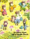 Le Pique Nique De La Famille Souris - Kazuo Iwamura