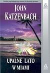 Upalne lato w Miami - John Katzenbach