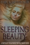 Sleeping Beauty - John Phythyon
