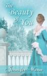 The Beauty of You - Jennifer Wenn