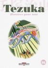 Tezuka, histoires pour tous 16 - Osamu Tezuka, Patrick Honnoré