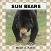 Sun Bears - Stuart A. Kallen