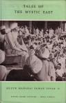 Tales of the Mystic East - Huzur Maharaj Sawan Singh Ji, Joseph Leeming, Joseph Leeming and K.L. Khanna