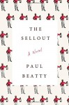 The Sellout by Paul Beatty (3-Mar-2015) Hardcover - Paul Beatty