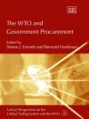The WTO and Government Procurement - Simon J. Evenett, Bernard M. Hoekman