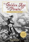 The Golden Age of Pirates: An Interactive History Adventure (You Choose: History) - Bob Temple