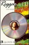 Reggae on CD: The Essential Guide - Lloyd Bradley