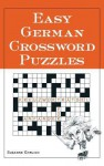Easy German Crossword Puzzles - Chris Rojek, Ehrlich