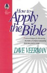 How To Apply the Bible - David R. Veerman