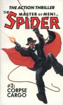 The Spider, Master of Men! #2: Corpse Cargo - Grant Stockbridge, Norvell W. Page