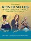 Keys to Success: Building Analytical, Creative, and Practical Skills - Carol Carter, Joyce Bishop, Sarah Lyman Kravits