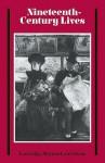 Nineteenth-Century Lives - Laurence S. Lockridge, John Maynard, Donald D. Stone, David Staines