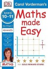 Maths Made Easy: Key Stage 2: Ages 10-11: Advanced (Carol Vorderman's) - John Kennedy, Carol Vorderman
