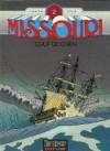 Missouri, Tome 2 - Coup de chien - Frank Giroud, Daniel Carpentrie