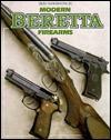 Modern Beretta Firearms - Gene Gangarosa Jr.