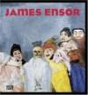James Ensor - Ingrid Pfeiffer, Max Hollein