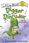 Digger the Dinosaur and the Wrong Song: My First I Can Read - Rebecca Kai Dotlich, Gynux