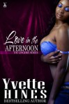 Love in the Afternoon (Lingerie Series) - Yvette Hines