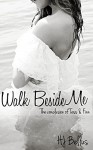 Walk Beside Me (Walk Series) - HJ Bellus, KM Krick