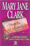 ¿Prometes no contarlo? - Mary Jane Clark