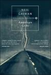 American Gods - Neil Gaiman, Katia Bagnoli
