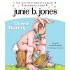Junie B., First Grader: Dumb Bunny - Barbara Park, Lana Quintal, Listening Library