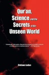 Qur'an, Science and the Secrets of the Unseen World - Sheikh Firdaws Ladan