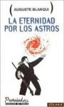 La Eternidad Por Los Astros - Walter Benjamin, Auguste Blanqui