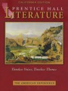 The American Experience: California Edition (Prentice Hall Literature Timeless Voices, Timeless Themes) - Na
