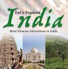 Let's Explore India (Most Famous Attractions in India): India Travel Guide (Children's Explore the World Books) - Baby Professor