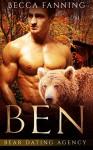 Ben (Bear Shifter Dating Agency Romance) (Bear Dating Agency Book 2) - Becca Fanning